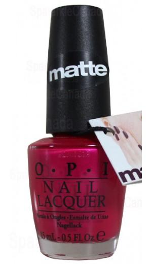 NMA20 La Paz-itively Hot - Matte By OPI