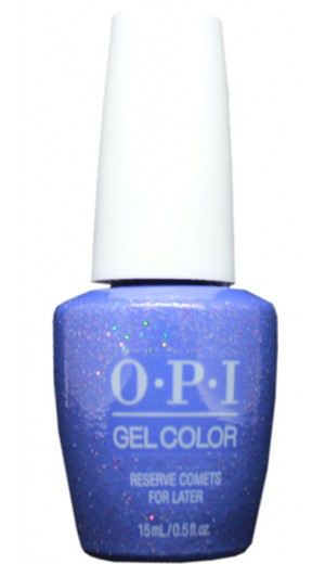 GCE05 Reserve Comets For Later By OPI Gel Color