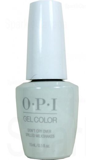 GCG41 Dont Cry Over Spilled Milkshakes By OPI Gel Color