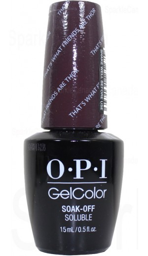GCI54 That s What Friends Arre Thor By OPI Gel Color