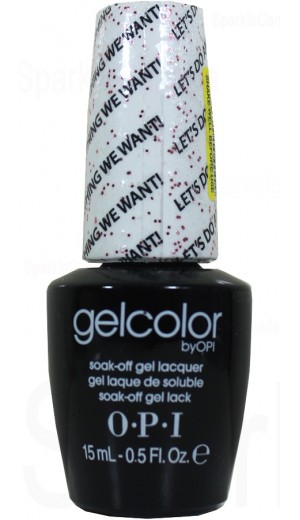GCM78 Let s Do Anything We Want! By OPI Gel Color