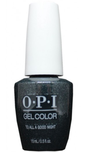 HPM11 To All A Good Night By OPI Gel Color